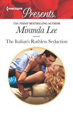The Italian's Ruthless Seduction