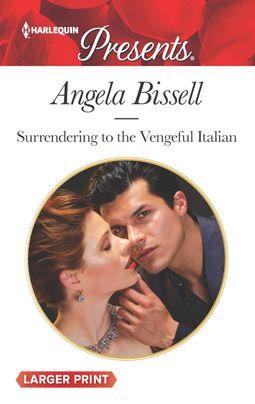 Surrendering to the Vengeful Italian