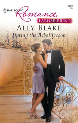 Dating the Rebel Tycoon
