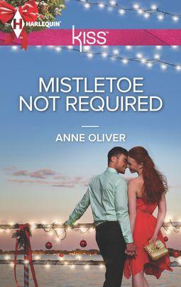Mistletoe Not Required