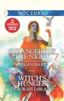 Strangers of the Night & Witch's Hunger