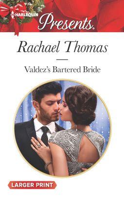 Valdez's Bartered Bride