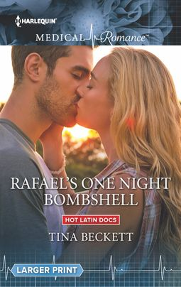 Rafael's One Night Bombshell