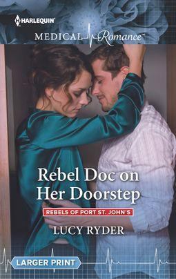 Rebel Doc on Her Doorstep