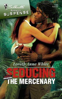 Seducing The Mercenary