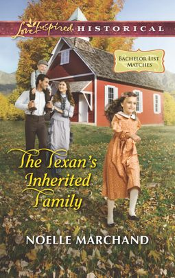 The Texan's Inherited Family