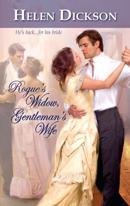Rogue's Widow, Gentleman's Wife