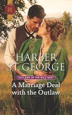 A Marriage Deal with the Outlaw
