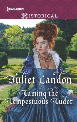 Taming the Tempestuous Tudor