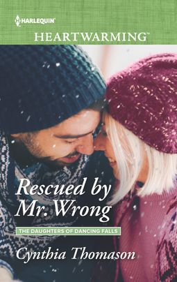 Rescued by Mr. Wrong