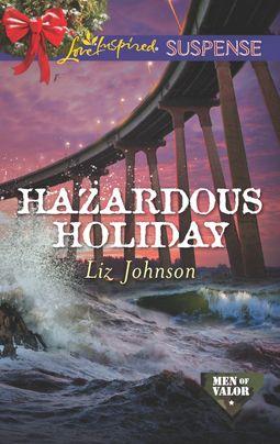 Hazardous Holiday
