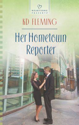 Her Hometown Reporter