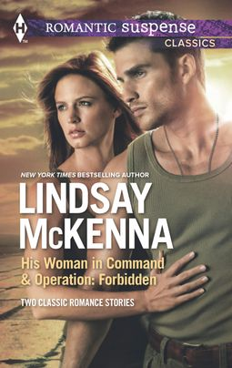 His Woman in Command and Operation: Forbidden