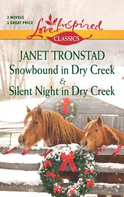 Snowbound in Dry Creek and Silent Night in Dry Creek