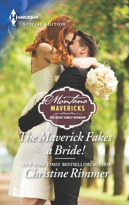 The Maverick Fakes a Bride!