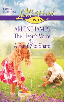 The Heart's Voice and A Family to Share