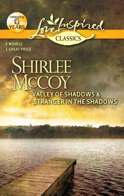 Valley of Shadows and Stranger in the Shadows