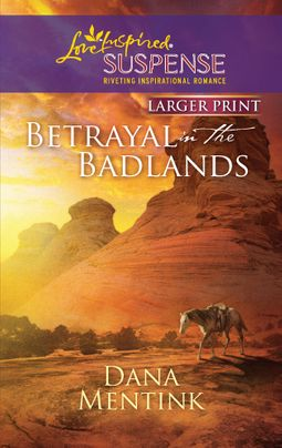 Betrayal in the Badlands