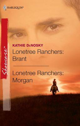 Lonetree Ranchers: Brant & Lonetree Ranchers: Morgan