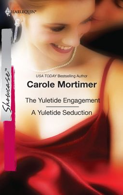 The Yuletide Engagement & A Yuletide Seduction