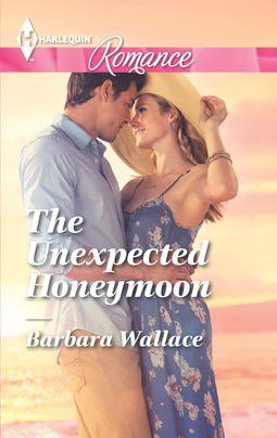 The Unexpected Honeymoon