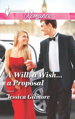 A Will, a Wish...a Proposal
