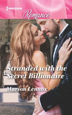 Stranded with the Secret Billionaire