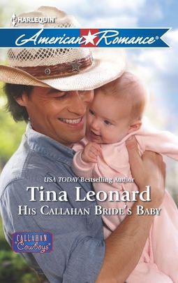 His Callahan Bride's Baby