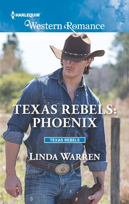 Texas Rebels: Phoenix