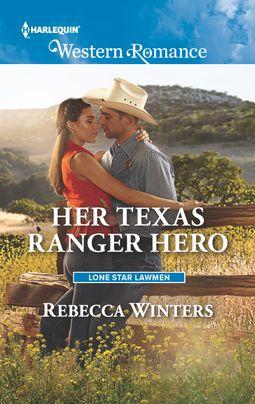 Her Texas Ranger Hero