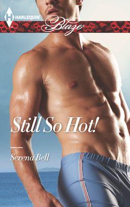 Still So Hot!
