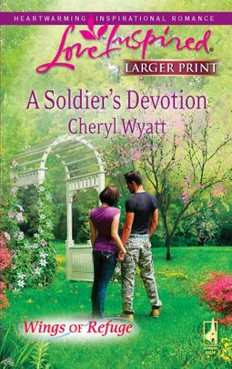A Soldier's Devotion