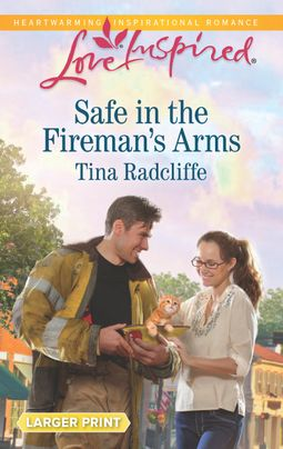 Safe in the Fireman's Arms