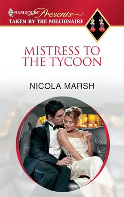 Mistress To The Tycoon