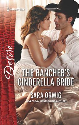 The Rancher's Cinderella Bride