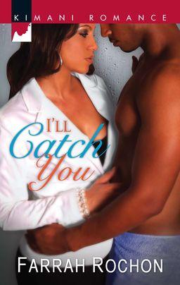 I'll Catch You