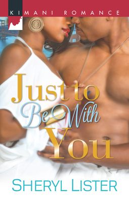 Just to Be with You