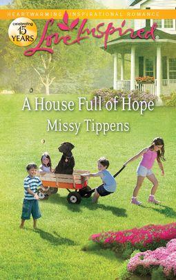 A House Full of Hope