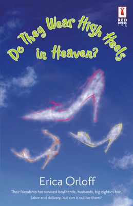 Do They Wear High Heels in Heaven?
