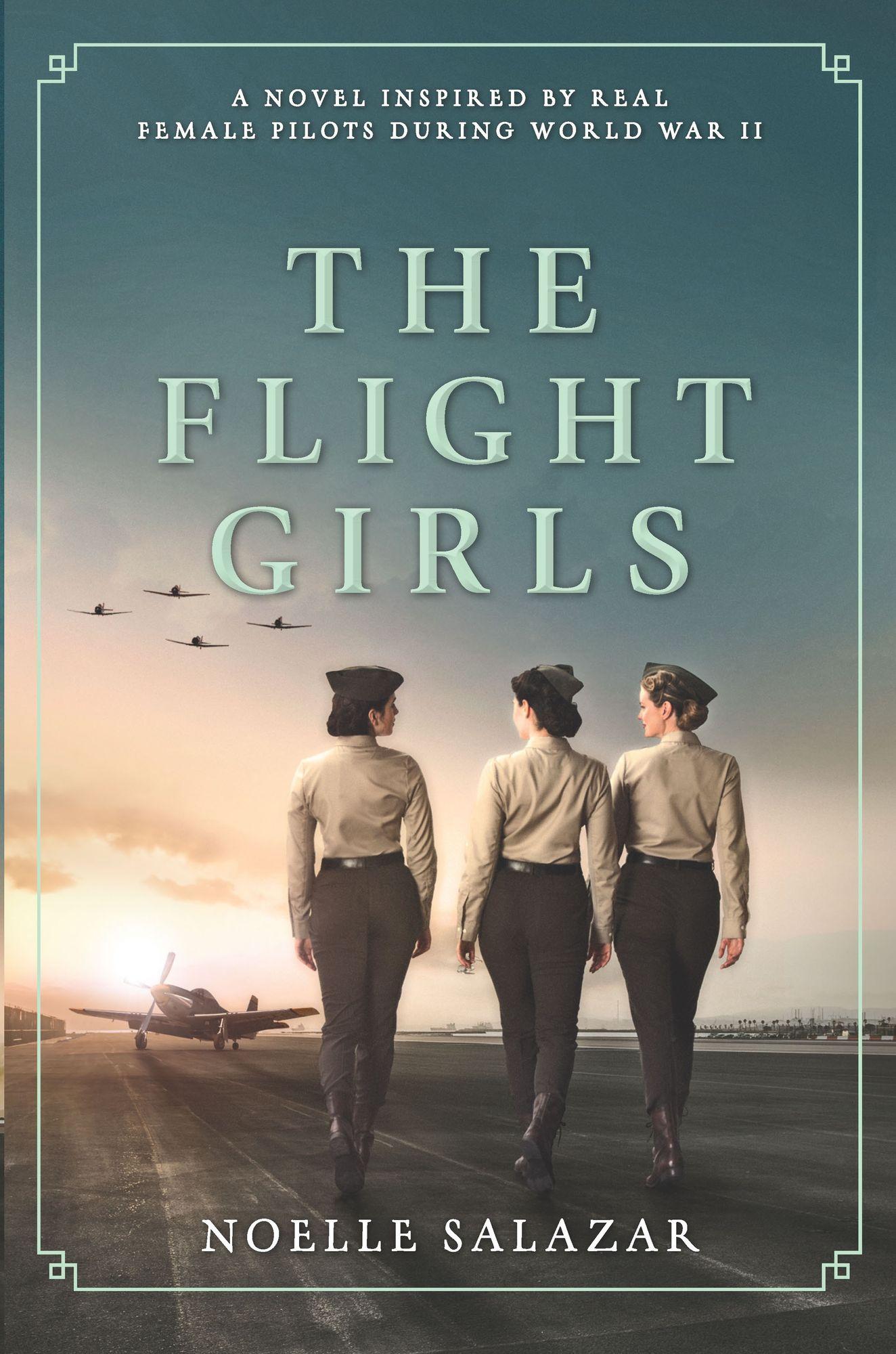 The Flight Girls by Noelle Salazar
