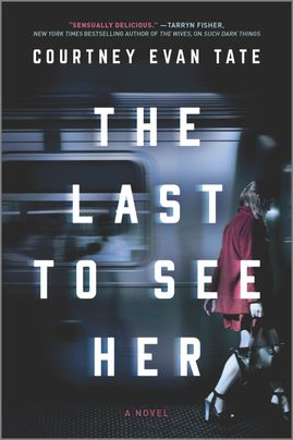 The Last to See Her