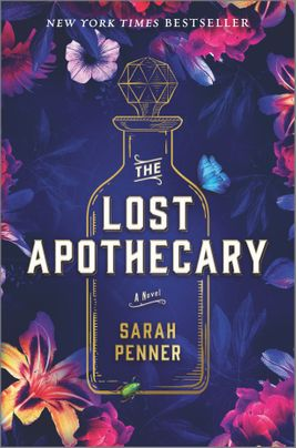 The Lost Apothecary by Sarah Penner Discussion Guide