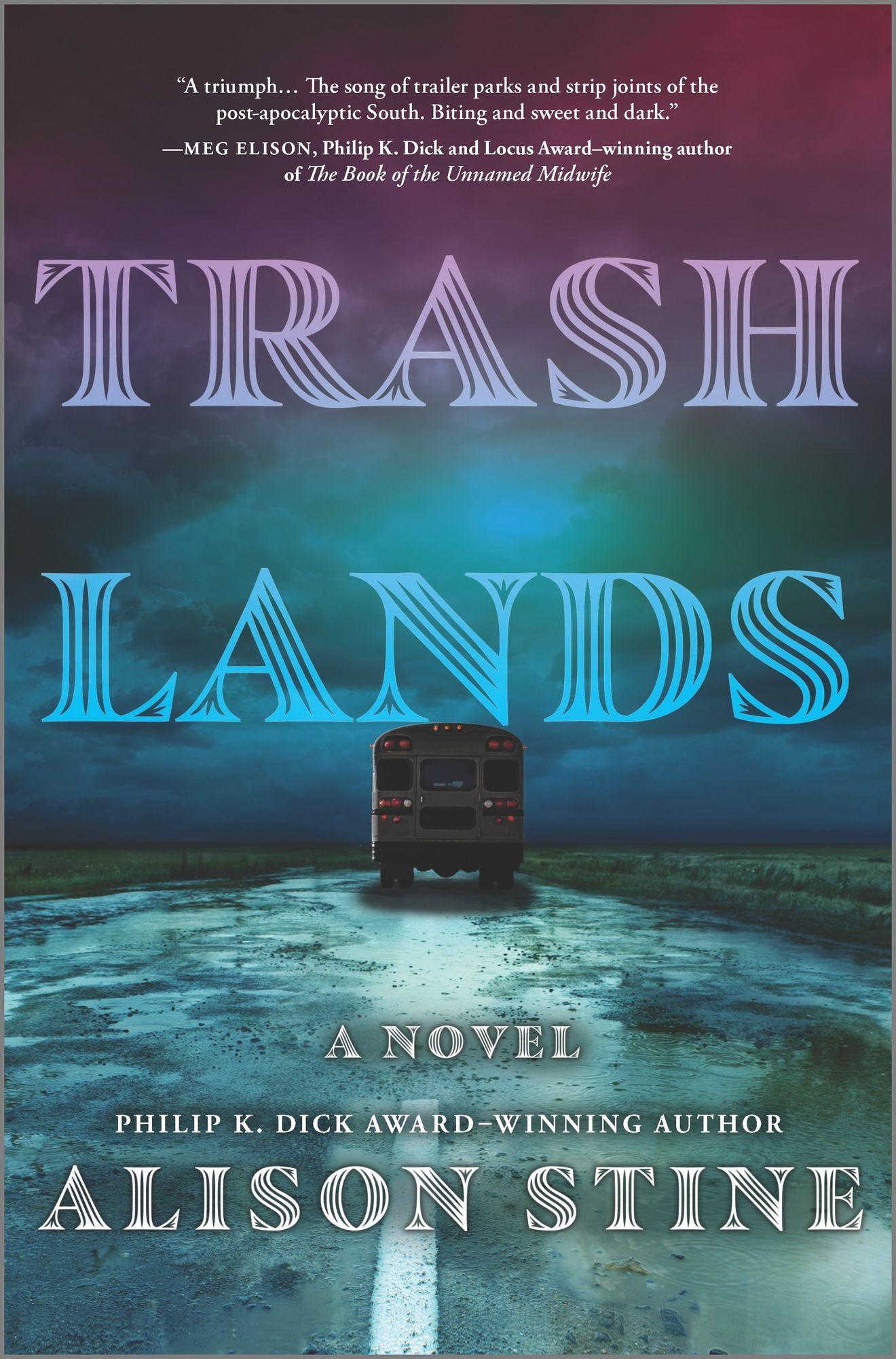 Trashlands by Alison Stine