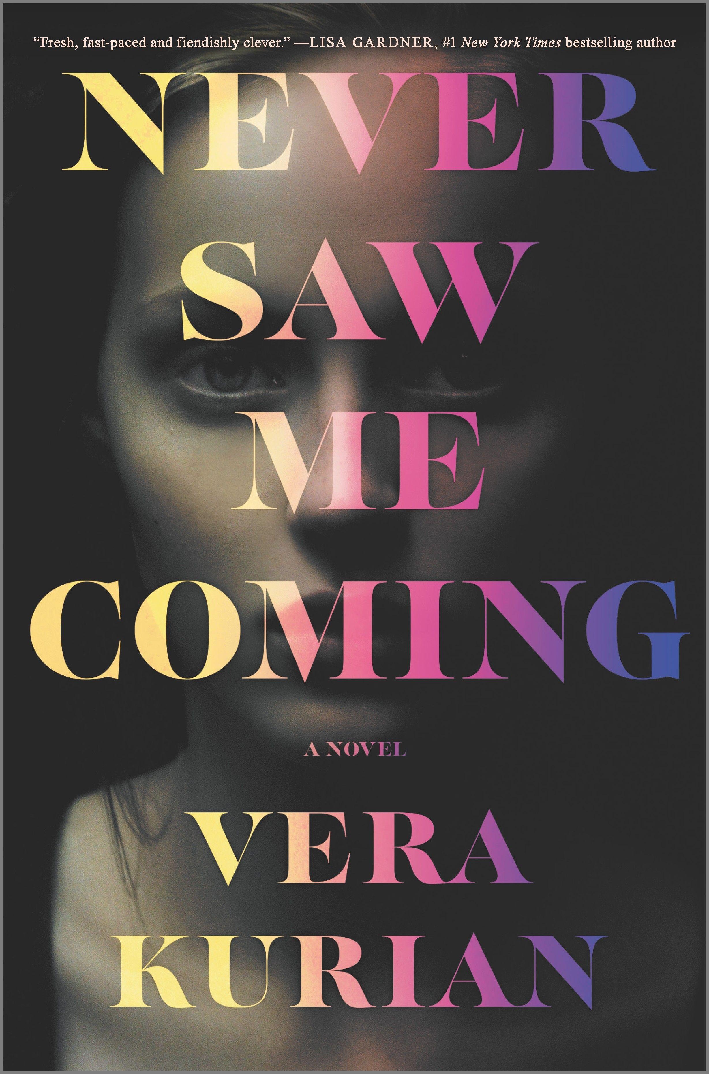 Never Saw Me Coming by Vera Kurian
