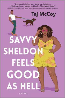 Savvy Sheldon Feels Good as Hell