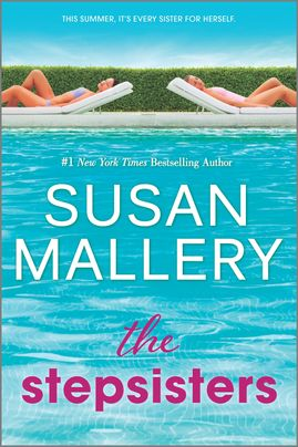 The Stepsisters by Susan Mallery