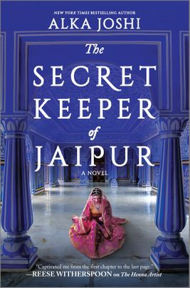The Secret Keeper of Jaipur by Alka Joshi Discussion Guide