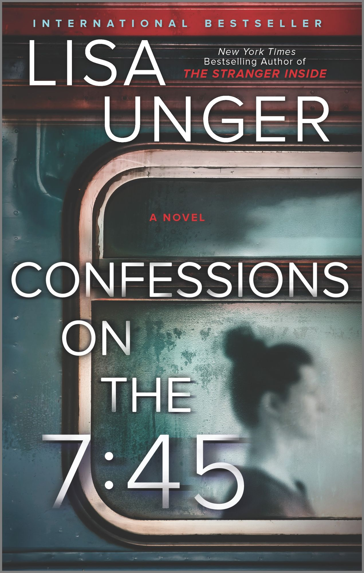 Confessions on the 7:45 by Lisa Unger