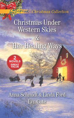 Christmas Under Western Skies and Her Healing Ways