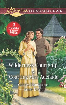 Wilderness Courtship & Courting Miss Adelaide